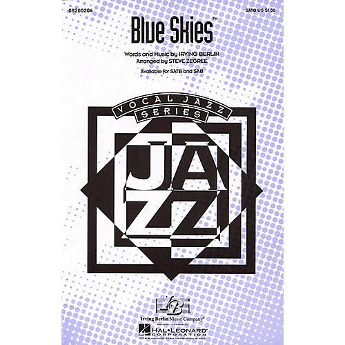 Hal Leonard Blue Skies SATB arranged by Steve Zegree