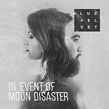 Blue Velvet - In Event of Moon Disaster