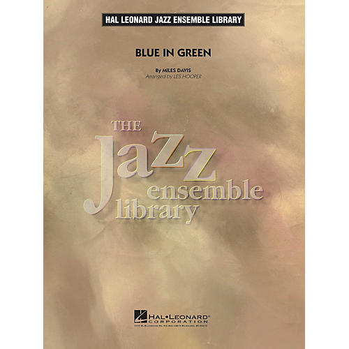 Hal Leonard Blue in Green Jazz Band Level 4 by Miles Davis Arranged by Les Hooper