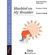 Faber Piano Adventures Bluebird on My Shoulder Faber Piano Adventures Series by Nancy Faber (Level Beginning Reading/Primer)
