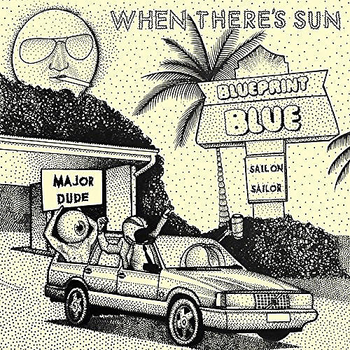 Alliance Blueprint Blue - When There's Sun