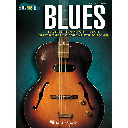 Hal Leonard Blues - Strum & Sing Guitar Strum and Sing Series Softcover Performed by Various