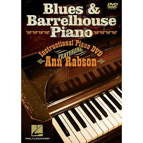 Hal Leonard Blues & Barrelhouse Piano (Instructional Piano DVD featuring Ann Rabson) DVD Series DVD by Ann Rabson