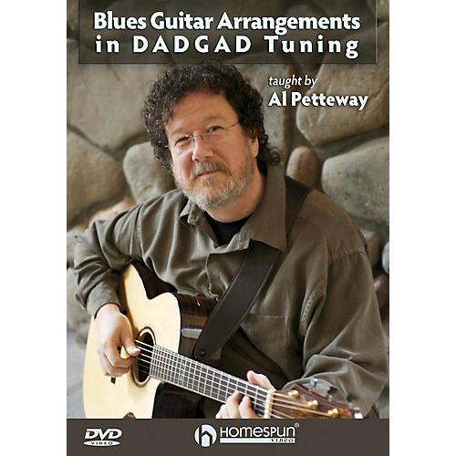 Homespun Blues Guitar Arrangements in DADGAD Tuning Homespun Tapes Series DVD Performed by Al Petteway