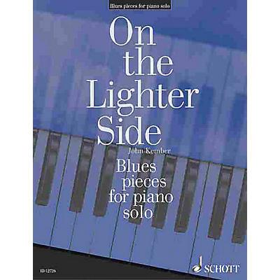 Schott Blues Pieces for Piano (On the Lighter Side) Schott Series
