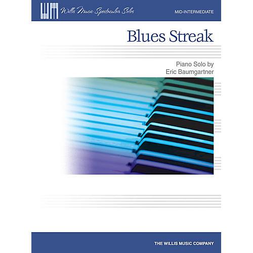 Willis Music Blues Streak (Mid-Inter Level) Willis Series by Eric Baumgartner