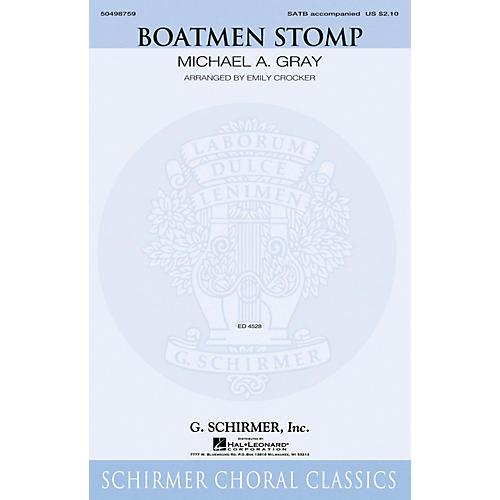 G. Schirmer Boatmen Stomp SATB arranged by Emily Crocker