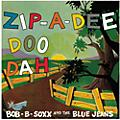 Alliance Bob B. Soxx & the Blue Jeans - Zip-a-dee Doo Dah thumbnail