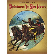 Music Sales Bob Dylan - Christmas In The Heart arranged for piano, vocal, and guitar (P/V/G)