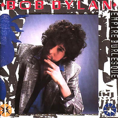 Alliance Bob Dylan - Empire Burlesque