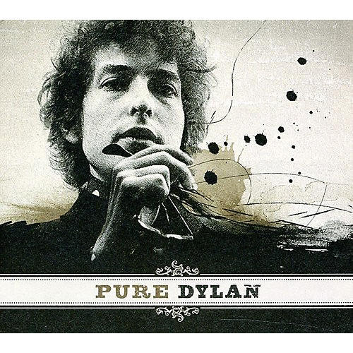 Alliance Bob Dylan - Pure Dylan: Intimate Look At Bob Dylan
