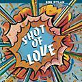 Alliance Bob Dylan - Shot Of Love thumbnail