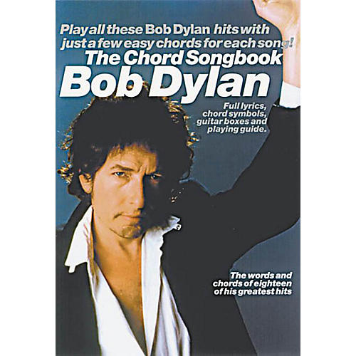 Music Sales Bob Dylan - The Chord Songbook Music Sales America Series Softcover Performed by Bob Dylan