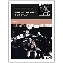 Music Sales Bob Dylan - Time Out Of Mind (Melody, Guitar Chords and Lyrics)