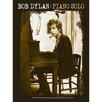 Music Sales Bob Dylan Piano Solo Songbook