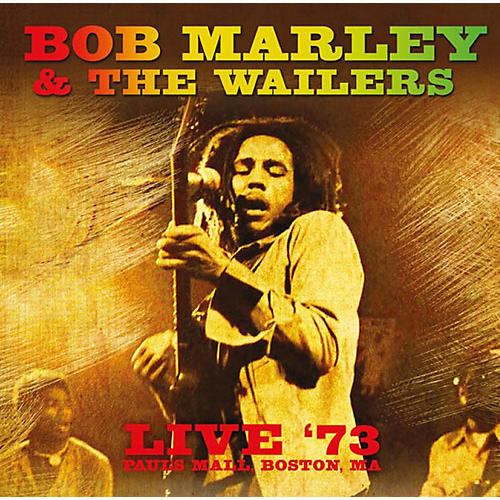 Alliance Bob Marley & the Wailers - Live '73: Paul's Mall, Boston, MA