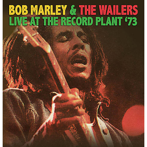 Alliance Bob Marley & the Wailers - Live at the Record Plant '73