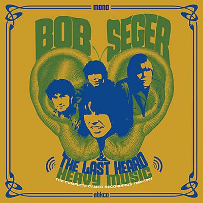 Bob Seger - Heavy Music: The Complete Cameo Recordings 1966-1967