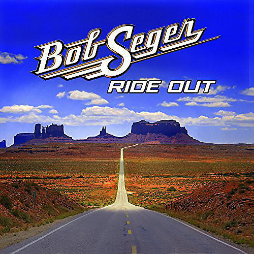 Alliance Bob Seger - Ride Out