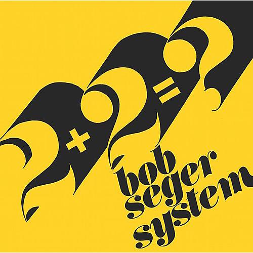 Alliance Bob Seger System - 2+2=? / Ivory