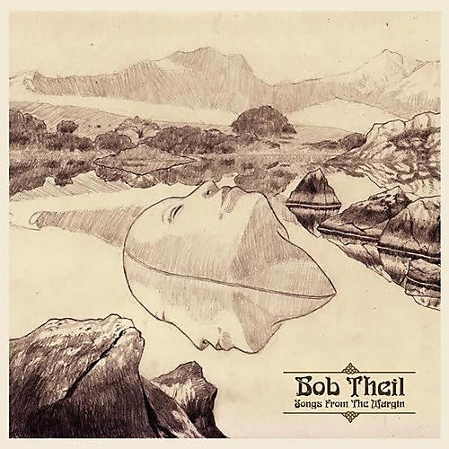 Alliance Bob Theil - Songs from the Margin