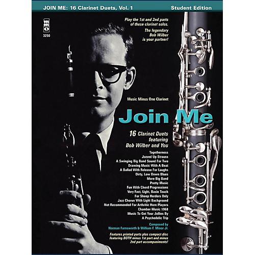 Music Minus One Bob Wilbur - Join Me: 16 Clarinet Duets Music Minus One Series BK/CD Performed by Bob Wilbur