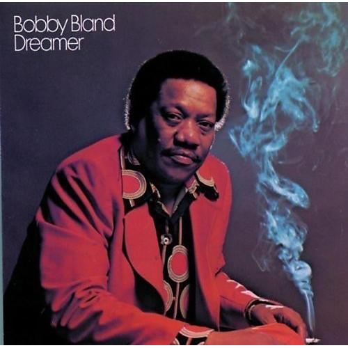 Alliance Bobby Bland - Dreamer
