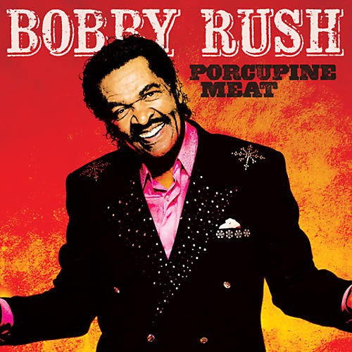 Alliance Bobby Rush - Porcupine Meat
