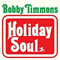 Alliance Bobby Timmons - Holiday Soul thumbnail