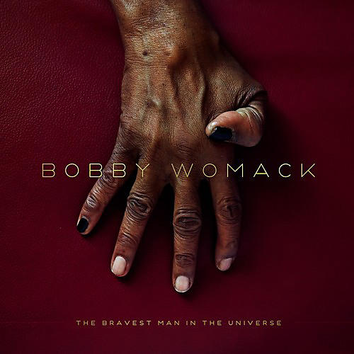 Alliance Bobby Womack - The Bravest Man In The Universe