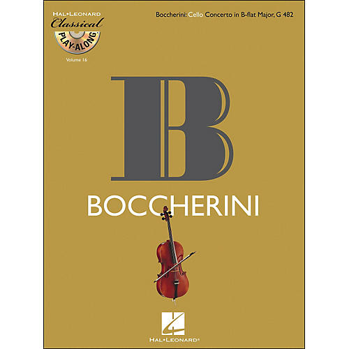 Hal Leonard Boccherini: Cello Concerto Inb-Flat Major, G 482 Classicalplay-Along 9Book/CD) Vol.16