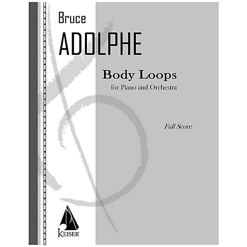 Lauren Keiser Music Publishing Body Loops LKM Music Series by Bruce Adolphe