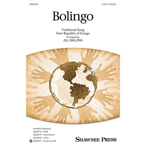 Shawnee Press Bolingo 2-Part arranged by Jill Gallina