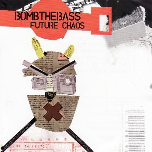 Alliance Bomb the Bass - Future Chaos