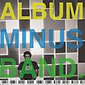 Alliance Bomb the Music Industry - Album Minus Band thumbnail