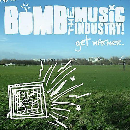 Alliance Bomb the Music Industry! - Get Warmer