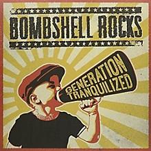 Bombshell Rocks - Generation Tranquilized