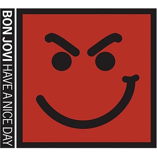 Alliance Bon Jovi - Have A Nice Day