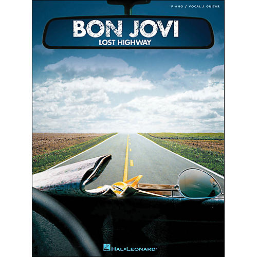 Hal Leonard Bon Jovi Lost Highway arranged for piano, vocal, and guitar (P/V/G)