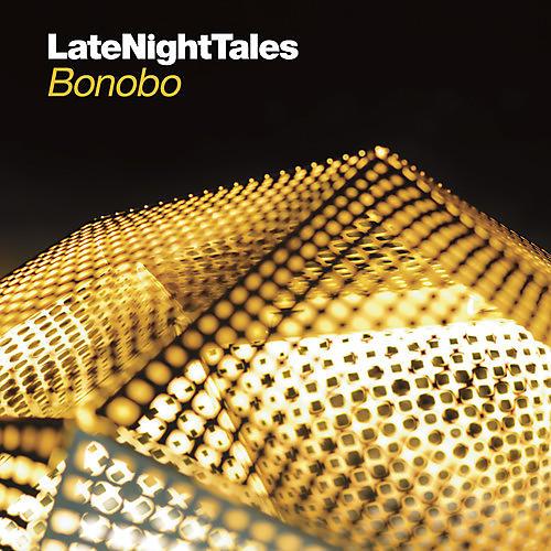 Alliance Bonobo - Late Night Tales: Bonobo