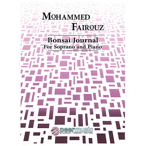 Peer Music Bonsai Journal (Soprano and Piano) Peermusic Classical Series  by Mohammed Fairouz