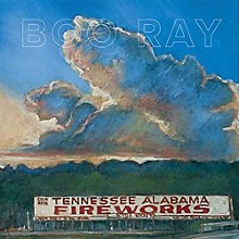 Boo Ray - Tennessee Alabama Fireworks