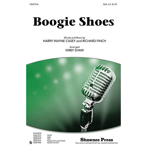 Shawnee Press Boogie Shoes SAB by KC and the Sunshine Band arranged by Kirby Shaw