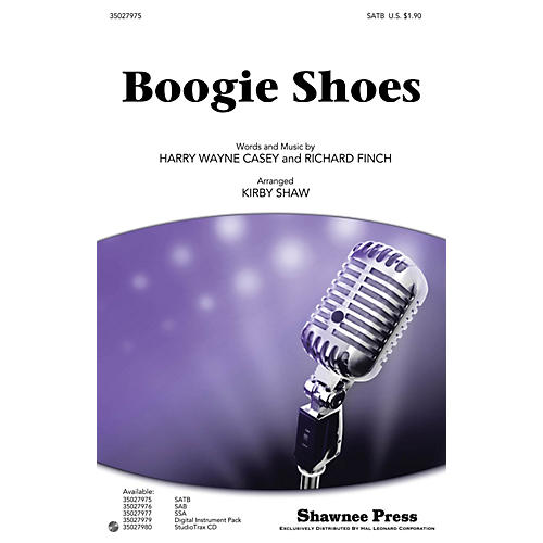Shawnee Press Boogie Shoes SATB by KC and the Sunshine Band arranged by Kirby Shaw