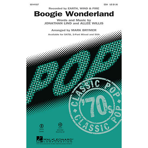 Hal Leonard Boogie Wonderland SSA by Earth, Wind and Fire arranged by Mark Brymer
