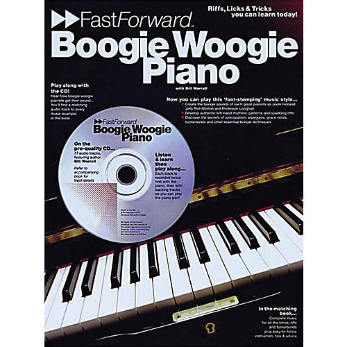 Music Sales Boogie Woogie Piano - Fast Forward Series Music Sales America Series Softcover with CD by Bill Worrall