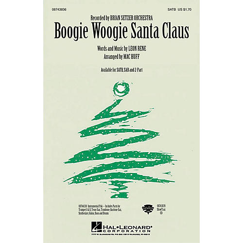 Hal Leonard Boogie Woogie Santa Claus SATB by Brian Setzer Orchestra arranged by Mac Huff