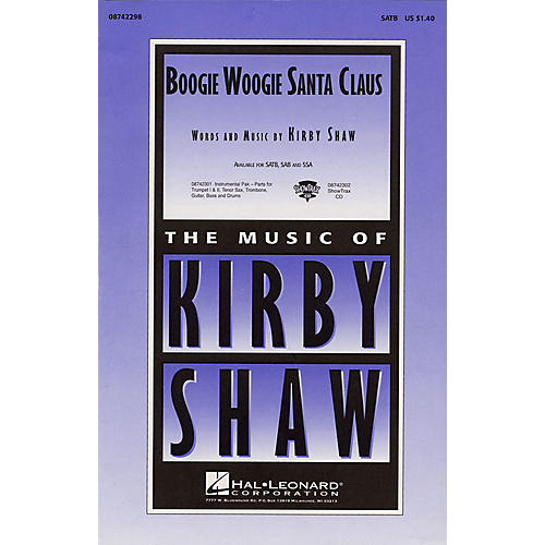Hal Leonard Boogie Woogie Santa Claus SATB composed by Kirby Shaw