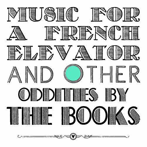 Alliance Books - Music For A French Elevator and Other Oddities