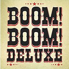 Boom Boom Deluxe - Boom Boom Deluxe